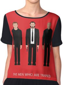 THE MEN WHO...ARE TRAINED Chiffon Top
