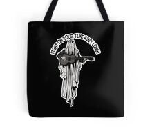 Fight On Your Time Ain't Long! Tote Bag