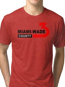 Miami Wade County  Tri-blend T-Shirt
