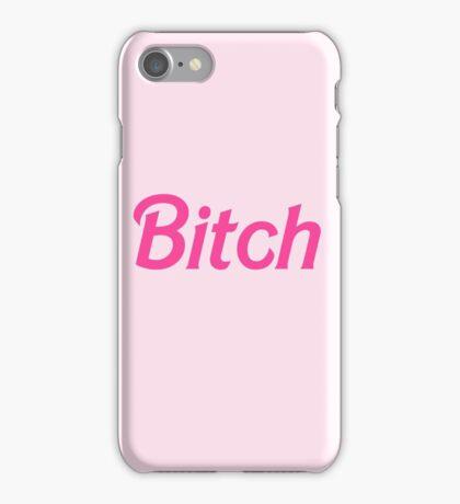 Bitch  iPhone Case/Skin