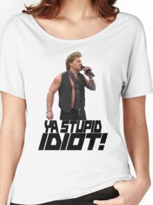 You Stupid Idiot-Jericho Women's Relaxed Fit T-Shirt