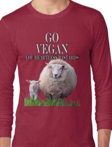 You Heartless Bastards Long Sleeve T-Shirt