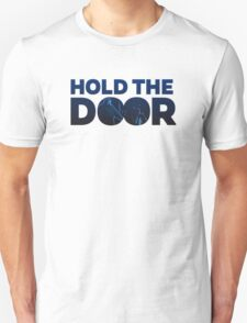 HOLD THE DOOR - HODOR T-Shirt