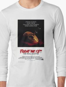 Friday the 13th Part 4 (The Final Chapter) - Original Poster 1984 Long Sleeve T-Shirt