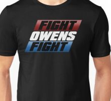 Fight Owens Fight Unisex T-Shirt