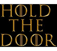 Game of Thrones - RIP Hodor (Hold the Door)  Tshirt ~ GOLD Photographic Print