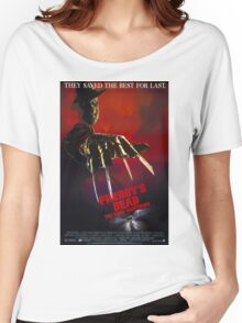 A Nightmare On Elm Street Part 6 (Freddy's Dead: The Final Nightmare) - Original Poster 1991 Women's Relaxed Fit T-Shirt