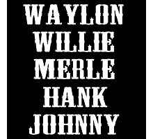 THE ORIGINAL Waylon Jennings Merle Haggard Willie Nelson Hank Williams Johnny Cash Country Legend Photographic Print