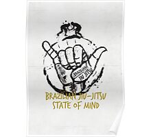 Jiu-Jitsu state of mind Poster