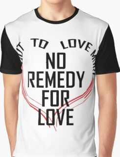 Remedy for Love Graphic T-Shirt