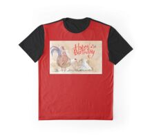 Happy birthday to a Chook-lover! Graphic T-Shirt