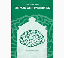 No390 My The Man With Two Brains minimal movie poster Unisex T-Shirt