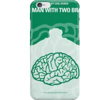 No390 My The Man With Two Brains minimal movie poster iPhone Case/Skin