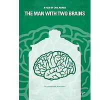 No390 My The Man With Two Brains minimal movie poster Photographic Print