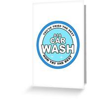 A1 car wash - Breaking Bad Greeting Card