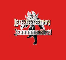 Leeroy Jenkins! Unisex T-Shirt