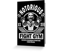 Notorious Conor Mcgregor Fight Gym Greeting Card