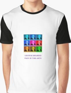 George Brandis Pain In The Arts  Graphic T-Shirt