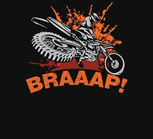 Braaap, Dirt Bike, Motocross T-shirts, Mugs and Beddings Unisex T-Shirt