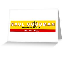 Better Call Saul! Greeting Card
