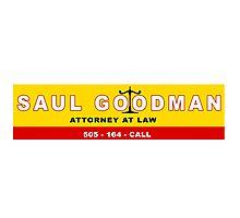 Better Call Saul! Photographic Print