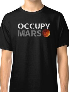 elon musk occupy mars Classic T-Shirt