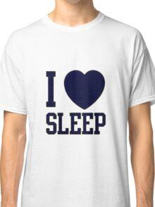 I <3 Sleep Classic T-Shirt