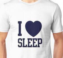 I <3 Sleep Unisex T-Shirt