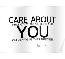 care about you - lao tzu Poster