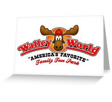 WALLEY WORLD - NATIONAL LAMPOONS VACATION (1) Greeting Card