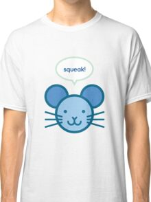 Squeak! Mouse Classic T-Shirt