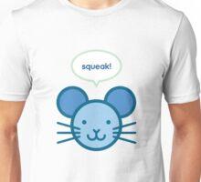 Squeak! Mouse Unisex T-Shirt