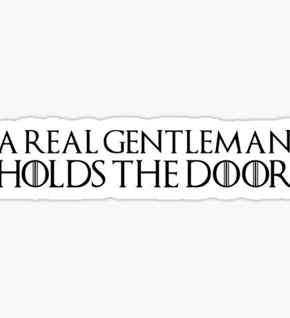 A real gentleman holds the door Sticker