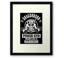 Dragonborn Power Gym Framed Print