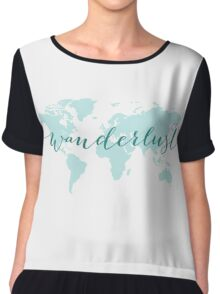 Wanderlust, desire to travel, world map Chiffon Top