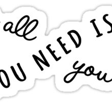 all you need is love, love is all you need Sticker