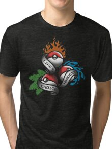 Life's Hardest Choice - Pokemon Tri-blend T-Shirt