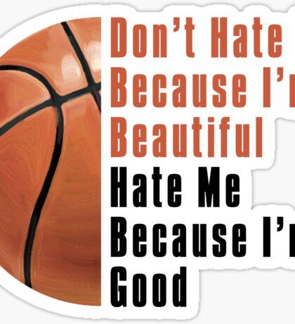 Im Beautiful Im Good Basketball Sticker