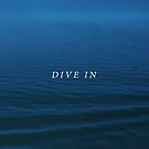 Dive In by Leah Flores