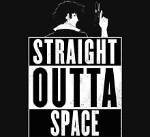 Cowboy Bebop - Straight outta Space Unisex T-Shirt