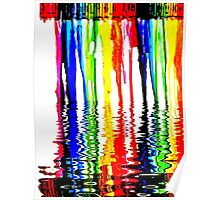 """Rainbow of Crayons """"Melting"""" in 120* F. Poster"""