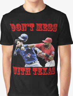 don't mess Graphic T-Shirt