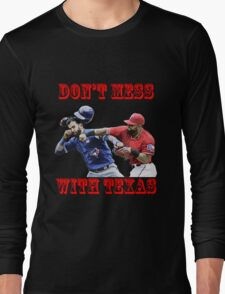 don't mess Long Sleeve T-Shirt