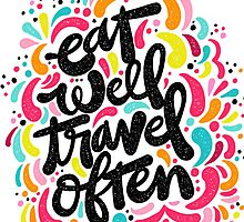 Eat & Travel by Matthew Taylor Wilson