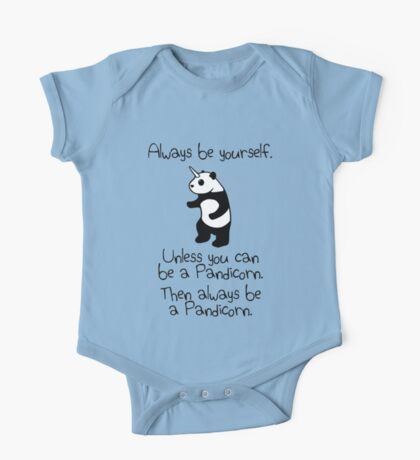 Always Be Yourself, Unless You Can Be A Pandicorn One Piece - Short Sleeve