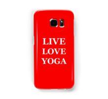LIVE LOVE YOGA  Samsung Galaxy Case/Skin