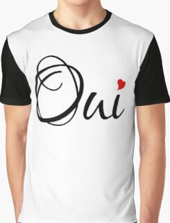 Oui, yes, French word art with red heart Graphic T-Shirt