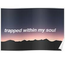Trapped Within My Mind Mountains Poster