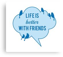 Life is better with friends, birds on blue cloud Canvas Print