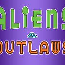 Aliens and Outlaws Logo by Kyle Gentry